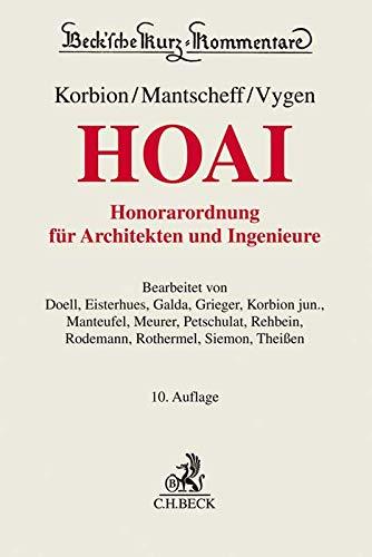Honorarordnung für Architekten und Ingenieure (HOAI): mit Gesetz zur Regelung von Ingenieur- und Architektenleistungen (IngAlG) (Beck'sche Kurz-Kommentare, Band 59)