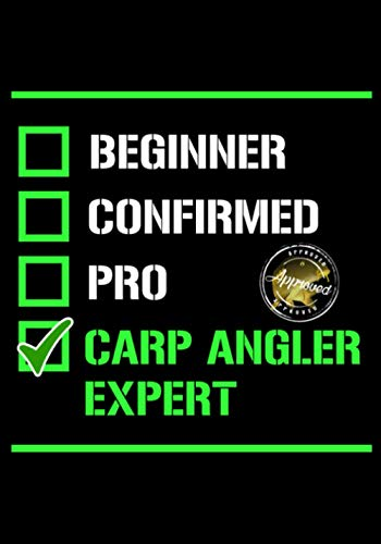 Beginner confirmed pro carp angler expert: Special carp fishing logbook to fill in during your fishing trips | 102 pages, 7x10 inches | Gift for fishermen, carp anglers, for young and old.