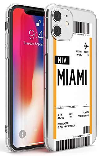 Hülle Warehouse Personalisierte Boarding Pass: Miami Slim Hülle kompatibel mit iPhone 11 TPU Schutz Light Phone Tasche mit Persönliche Traveler Fernweh Flugzeug