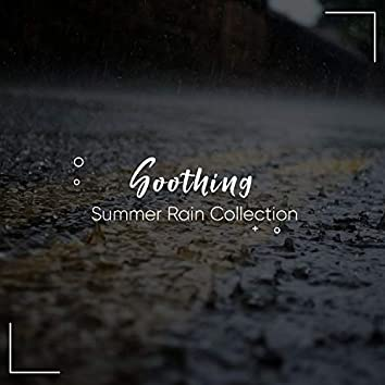 #11 Soothing Summer Rain Collection for Relaxation