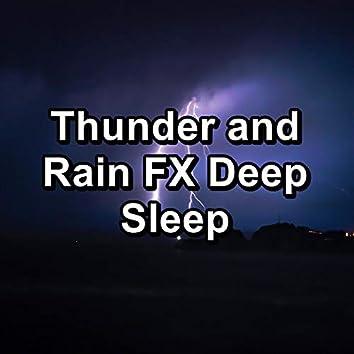 Thunder and Rain FX Deep Sleep