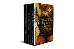 The Paranormal Research and Rescue Institute Books 1-3: Books 1-3 in the Paranormal Research and Rescue Institute Series by [Lora Edwards]