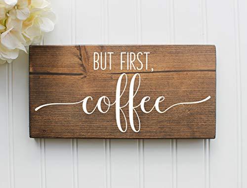 """Stan256Nancy Holzschild """"But First Coffee"""", rustikales Holzschild, Küchendekoration, Geschenk, Bauernhaus, Hausdekoration, Einweihungsgeschenk, Holzgeschenk"""