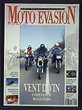 MOTO EVASION [No 1] du 01/04/1993 - VENT DIVIN - COMPARATIF ROADSTERS - LE V MAX DES NEIGES 200 KM/H - TRIUMPH / TVR L'ARTISANAT...