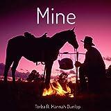 Mine (feat. Hannah Dunlop)