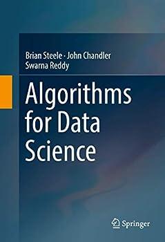 Algorithms for Data Science 3319457950 Book Cover