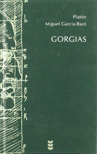Gorgias: La paz es la búsqueda de la verdad: 89 (Hermeneia)