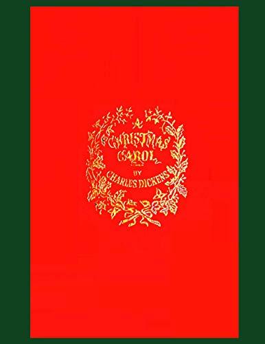 A Christmas Carol: A Facsimile of the Original 1843 Edition in Full Color