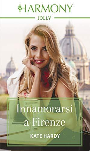 Innamorarsi a Firenze: Harmony Jolly marzo 2020