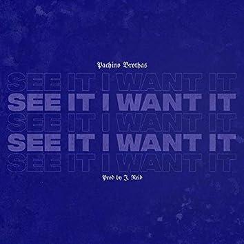 See It I Want It