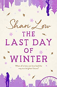 The Last Day of Winter (A Winter Day Book Book 3) by [Shari Low]