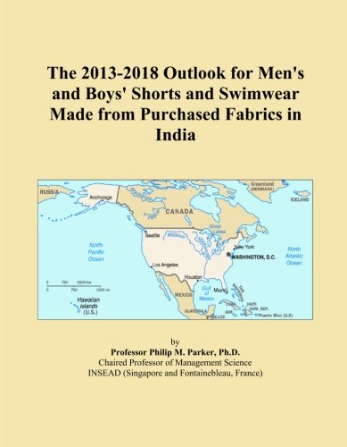 The 2013-2018 Outlook for Men's and Boys' Shorts and Swimwear Made from Purchased Fabrics in India
