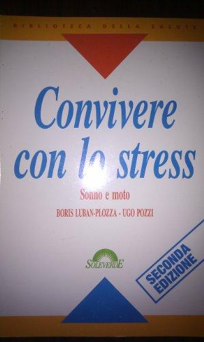 Convivere con lo stress. Sonno e moto