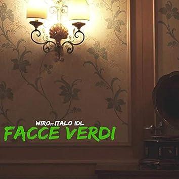 Facce Verdi (feat. Italo IDL, Dj Slyde & El D Beatz)