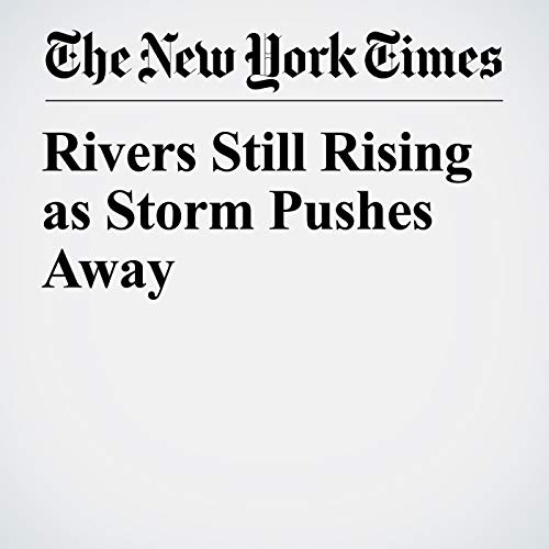 Rivers Still Rising as Storm Pushes Away audiobook cover art