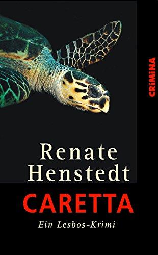 Caretta: Ein Lesboskrimi (CRiMiNA)