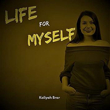 Life For Myself