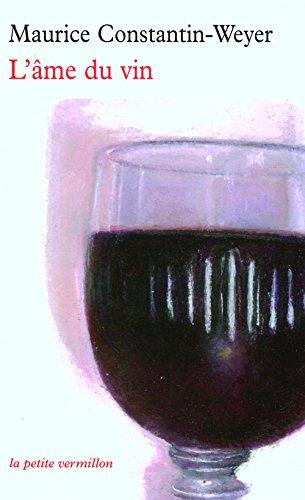 L'âme du vin (La petite Vermillon t. 305) (French Edition)