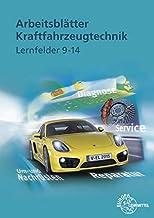 Arbeitsblätter Kraftfahrzeugtechnik Lernfelder 9-14