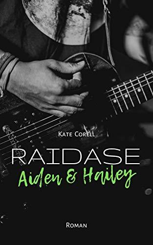 RAIDASE: Aiden & Hailey (Band 1)
