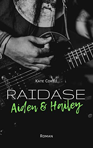 RAIDASE: Aiden & Hailey (Band 1)