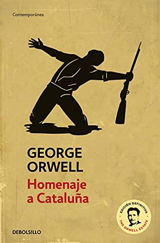 Homenaje a Cataluña (edición definitiva avalada por The Orwell Estate) (Contemporánea)