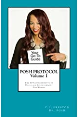 POSH PROTOCOL Volume 1: The 10 Commandments of Christian Accouterment For Women Paperback
