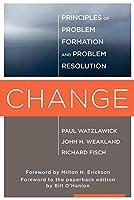 Change: Principles of Problem Formulation and Problem Resolution