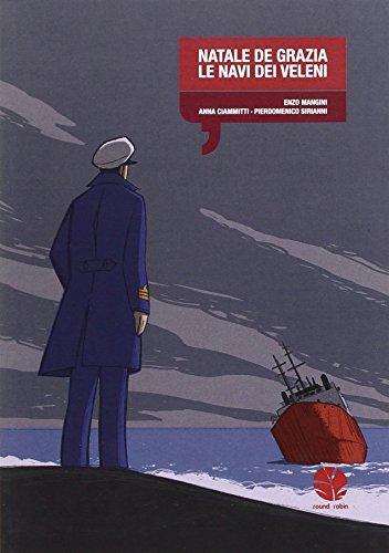 Natale De Grazia. Le navi dei veleni