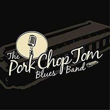 PORK CHOP TOM BLUES BAND