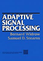 Adaptive Signal Processing (Prentice-hall Signal Processing Series)