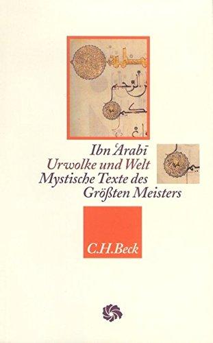 Urwolke und Welt: Mystische Texte des Größten Meisters