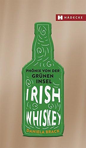 Irish Whiskey: Phönix von der grünen Insel