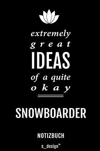 Notizbuch für Snowboarder: Originelle Geschenk-Idee [120 Seiten liniertes blanko Papier]