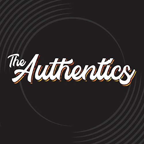 The Authentics [Explicit]