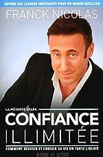 Confiance Illimitée de Franck Nicolas