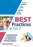 Best Practices at Tier 2 Elementary: Supplemental Interventions for Additional Student Support