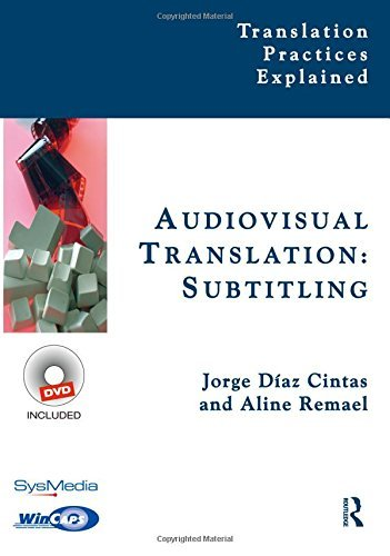 Audiovisual Translation, Subtitling (Translation Practices Explained) by Jorge Díaz-Cintas (1-Nov-2007) Paperback