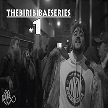 Thebiribibaeseries #1