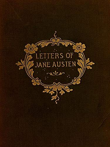 The Letters of Jane Austen (English Edition)