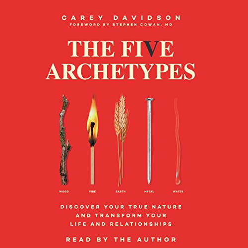 The Five Archetypes Audiobook By Carey Davidson cover art