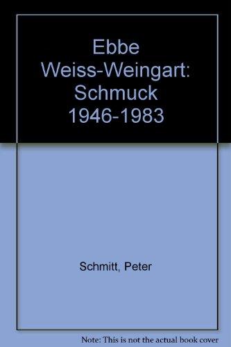 Ebbe Weiss-Weingart. Schmuck 1946-1983. Ausstellungskatalog