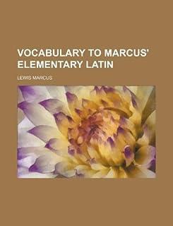 Vocabulary to Marcus' Elementary Latin