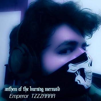 Anthem of the Burning Mermaid