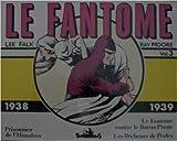 Le fantôme, 3:Le Fantôme - (1938-1939)