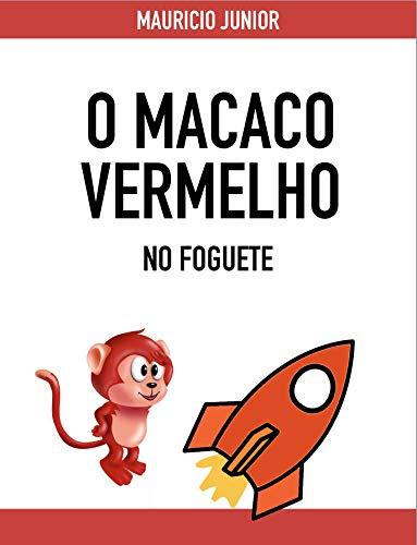 O Macaco Vermelho no Foguete