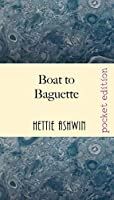 Boat to Baguette: A French adventure