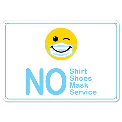 Public Safety Sign - No Shirt No Shoes No Mask No Service Smiley Face | Plastic Sign | Protect Your Business, Municipality, Home & Colleagues | Made in The USA