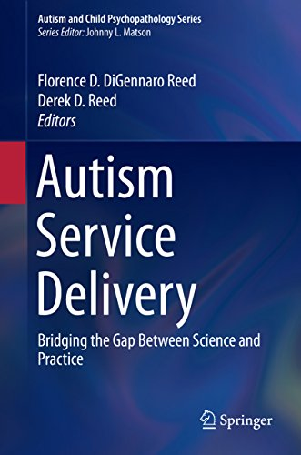 Autism Service Delivery: Bridging the Gap Between Science and Practice (Autism and Child Psychopathology Series) (English Edition)