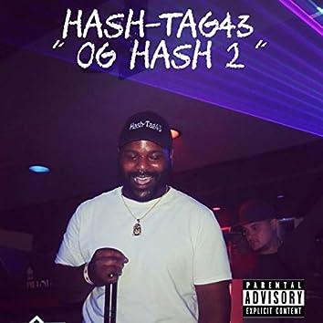 OG Hash 2